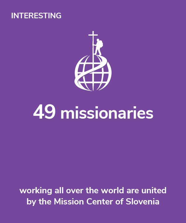 Interesting - 49 missionaries working all over the world are united by the Mission Center of Slovenia